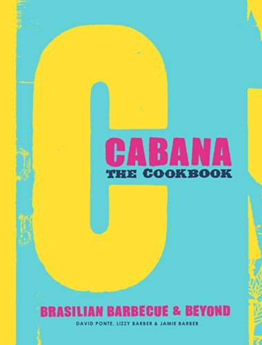 The Cabana Cookbook David Ponte