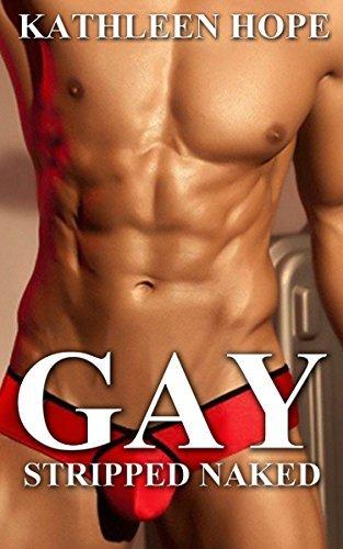 Gay: Stripped Naked Kathleen Hope