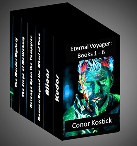 Eternal Voyager 1 - 6: Boxed Set Conor Kostick