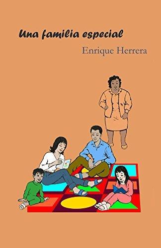 Una familia especial Enrique Herrera