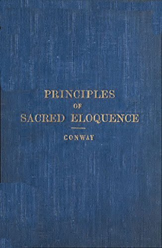 Principles of Sacred Eloquence:  by  John Placid Conway O.P.
