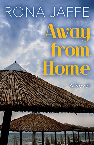 Away from Home: A Novel  by  Rona Jaffe