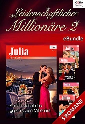Leidenschaftliche Millionäre 2: eBundle  by  Sara Craven