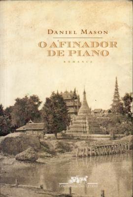 O Afinador de Piano Daniel Mason