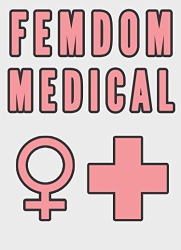 Femdom Medical Exam  by  Chrissy Wild