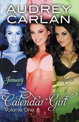 Calendar Girl Anthology Volume 1  by  Audrey Carlan
