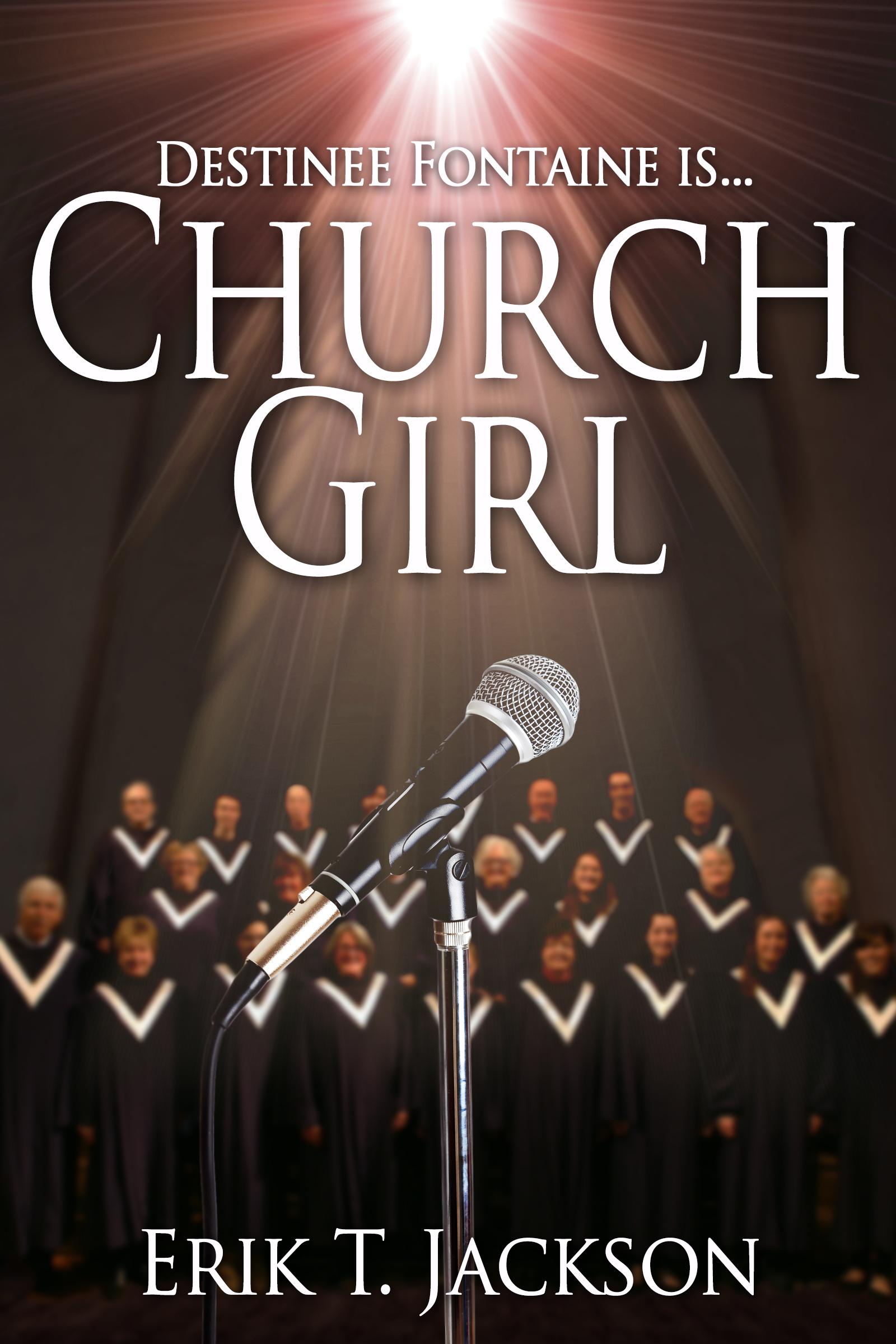 Church Girl Erik T. Jackson