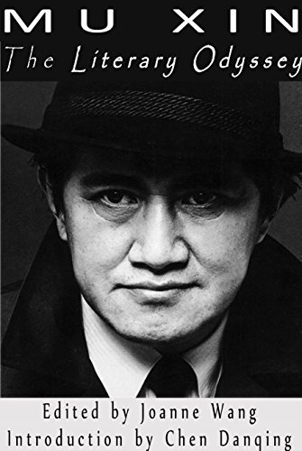 Mu Xin: The Literary Odyssey Joanne Wang