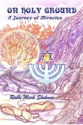 On Holy Ground: A Story of Faith Mark Shulman