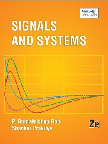 Signals and Systems, 2e  by  P Ramakrishna Rao