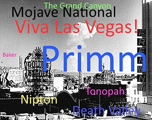 Primm, Nevada: A Net Guides Travel Guide  by  Lance Snyde