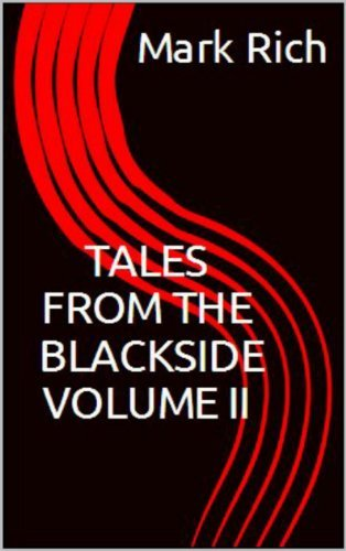 Tales From The Black Side: Volume II Mark Rich
