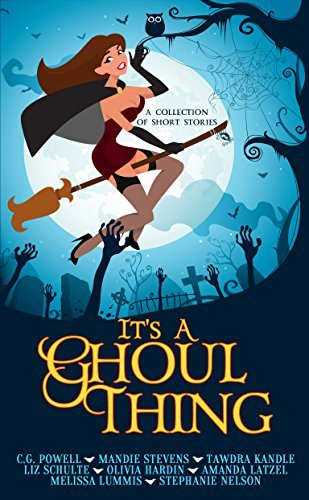 Its A Ghoul Thing Stephanie Nelson