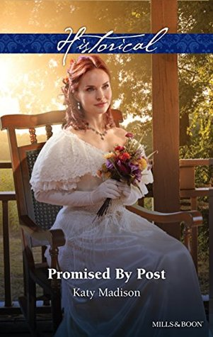Mills & Boon : Promised By Post (Wild West Weddings Book 2)  by  Katy Madison