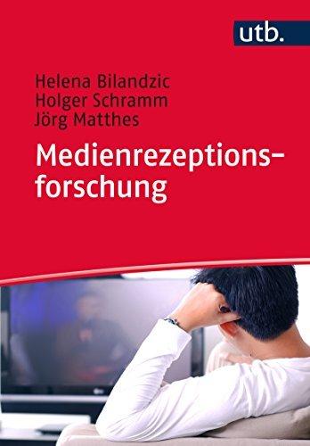 Medienrezeptionsforschung  by  Helena Bilandzic