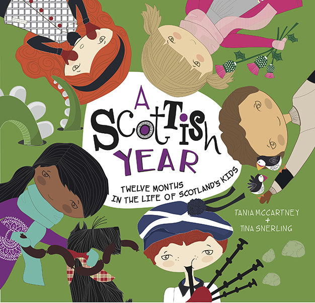A Scottish Year: Twelve Months in the Life of Scotlands Kids  by  Tania McCartney
