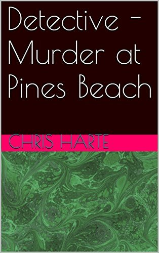 Detective - Murder at Pines Beach Chris Harte