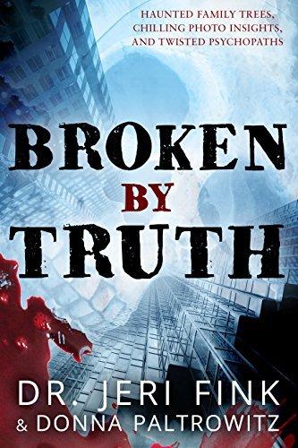 Broken By Truth Jeri Fink