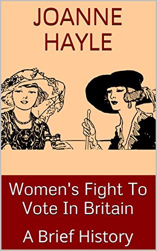 Womens Fight To Vote In Britain: A Brief History Joanne Hayle