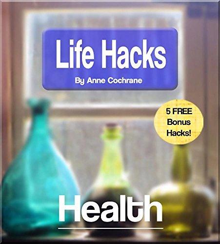 LifeHacks: Health  by  Anne Cochrane