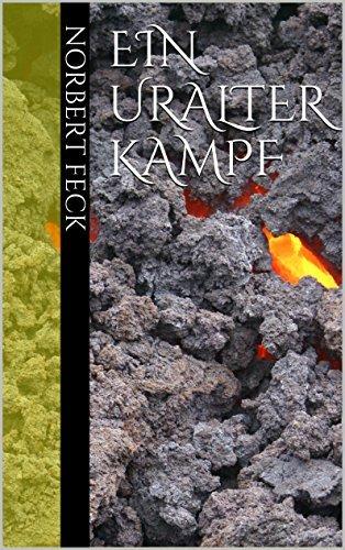 Ein uralter Kampf  by  Norbert Feck