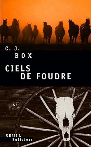 Ciels de foudre C. J. Box