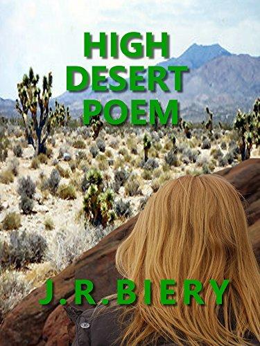 High Desert Poem: Suspense Thriller  by  J.R. Biery