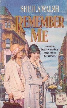 Remember Me  by  Sheila  Walsh