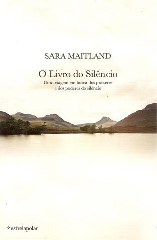 O Livro do Silêncio  by  Sara Maitland