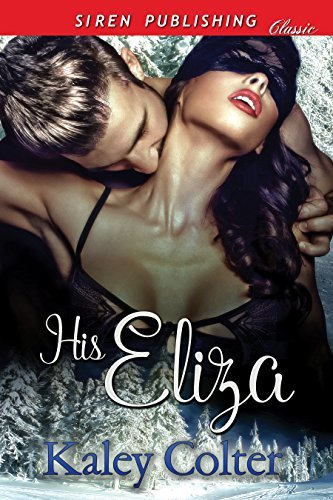 His Eliza  by  Kaley Colter