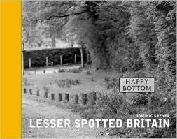 Lesser Spotted Britain  by  Dominic Greyer
