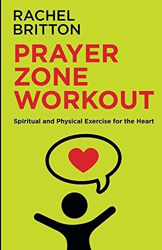 Prayer Zone Workout  by  Rachel J Britton