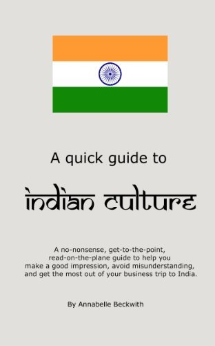 A Quick Guide to Indian Culture  by  Annabelle Beckwith