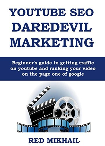 YOUTUBE SEO DAREDEVIL MARKETING (Late 2015): Beginners guide to getting traffic on youtube and ranking your video on the page one of google Red Mikhail
