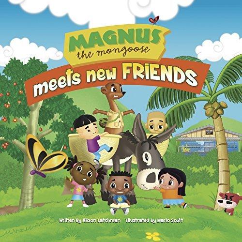 Magnus The Mongoose Meets New Friends Alison Latchman