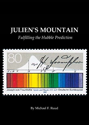 JULIENS MOUNTAIN: Fulfilling the Hubble Prediction Michael Ruud