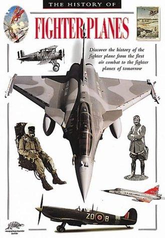 History of Fighter Planes Bill Gunston