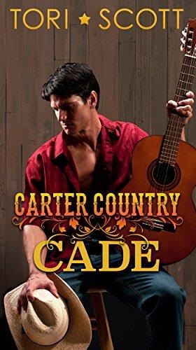 Cade (Carter Country Book 1)  by  Tori Scott