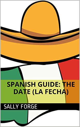 Spanish Guide: The Date Sally Forge