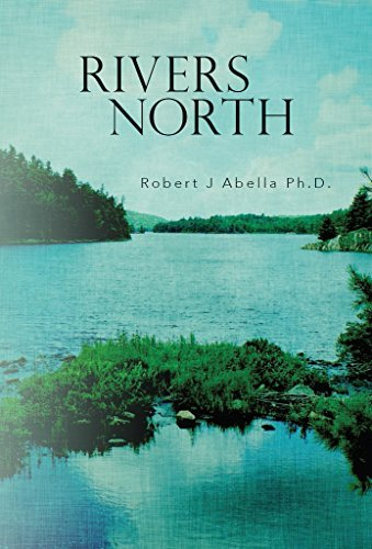 Rivers North  by  Robert Abella