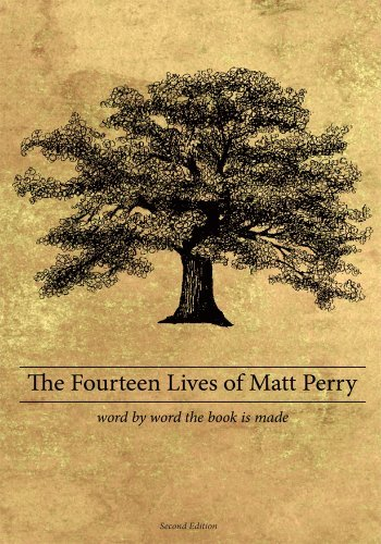 The Fourteen Lives of Matt Perry  by  Matthew Perry