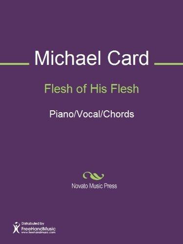 Flesh of His Flesh  by  Michael Card