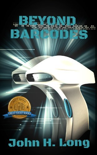 BEYOND BARCODES  by  John H. Long