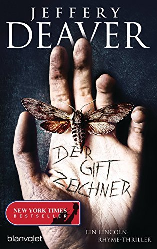 Der Giftzeichner: Ein Lincoln-Rhyme-Thriller  by  Jeffery Deaver