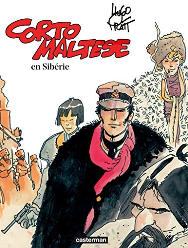 Corto Maltese - Tome 6 - En Sibérie Hugo Pratt