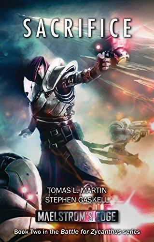 Maelstroms Edge: Sacrifice (Battle for Zycanthus Book 2)  by  Tomas L. Martin