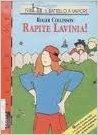 Rapite Lavinia!  by  Roger Collinson
