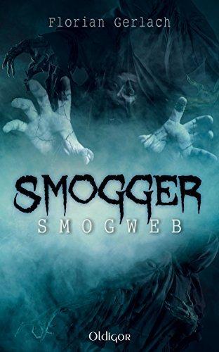 Smogger 2: Smogweb  by  Florian Gerlach