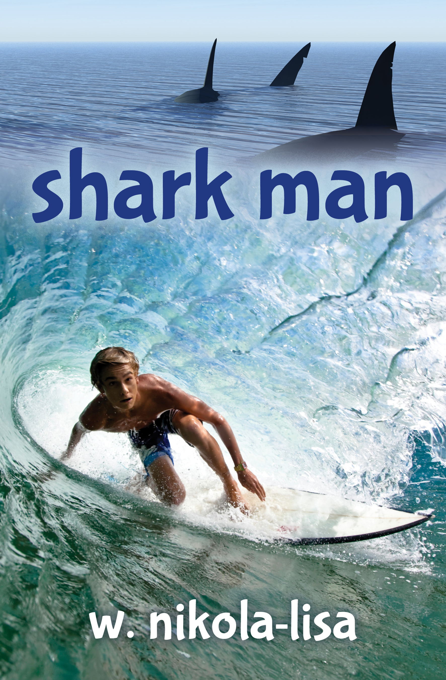 shark man  by  W. Nikola-Lisa