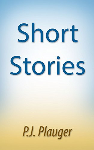 Short Stories: Science Fiction P.J. Plauger